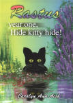 Rastus Year One Hide Kitty Hide!