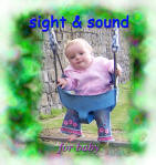 Sight and Sound for Baby