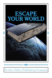Escape Your World contest anthology - Scribes Valley Publishing