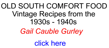 Old South Comfort Food by Gail Cauble Gurley
